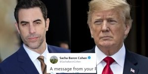 Sacha Baron Cohen and Trump